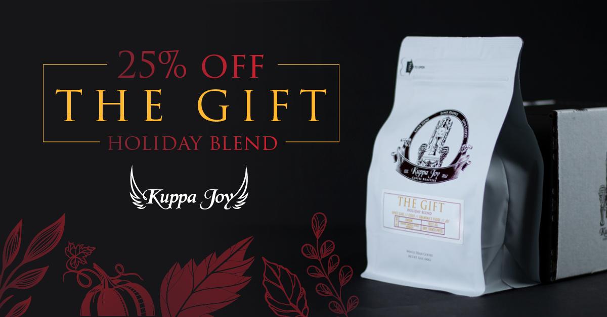 Kuppa Joy The Gift Christmas Blend VIP Offer